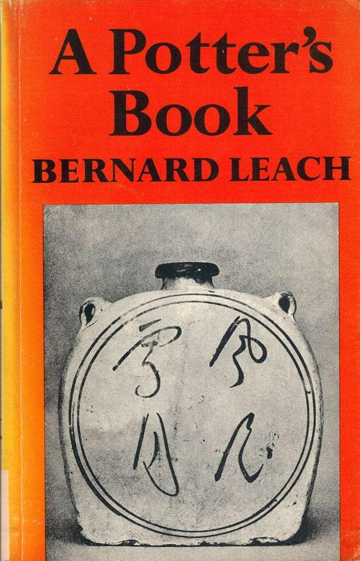 Bernard Leach, A Potter's Book, 1972